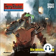 """Perry Rhodan 2441: Die letzten vierzig: Perry Rhodan-Zyklus """"Negasphäre"""""""
