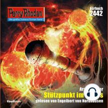 "Perry Rhodan 2442: Stützpunkt im Chaos: Perry Rhodan-Zyklus ""Negasphäre"""