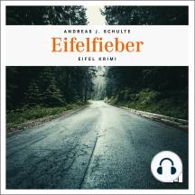 Eifelfieber - Tatort Schreibtisch - Autoren live, Folge 4 (Ungekürzt)
