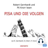 PISA und die Volgen (Hörspiel)