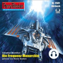 "Perry Rhodan 2501: Die Frequenz-Monarchie: Perry Rhodan-Zyklus ""Stardust"""