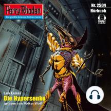 """Perry Rhodan 2504: Die Hypersenke: Perry Rhodan-Zyklus """"Stardust"""""""
