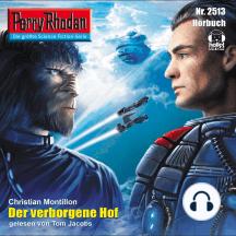 "Perry Rhodan 2513: Der verborgene Hof: Perry Rhodan-Zyklus ""Stardust"""