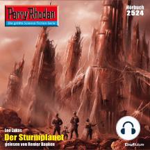 """Perry Rhodan 2524: Der Sturmplanet: Perry Rhodan-Zyklus """"Stardust"""""""