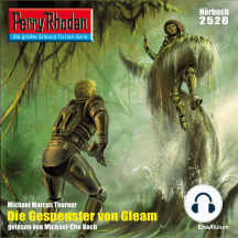 """Perry Rhodan 2526: Die Gespenster von Gleam: Perry Rhodan-Zyklus """"Stardust"""""""