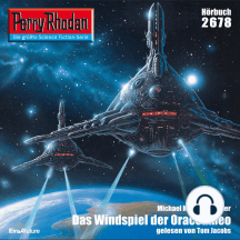"Perry Rhodan 2678: Das Windspiel der Oraccameo: Perry Rhodan-Zyklus ""Neuroversum"""