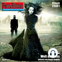 """Perry Rhodan 2681: Welt aus Hass: Perry Rhodan-Zyklus """"Neuroversum"""""""
