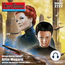 "Perry Rhodan 2722: Altin Magara: Perry Rhodan-Zyklus ""Das Atopische Tribunal"""