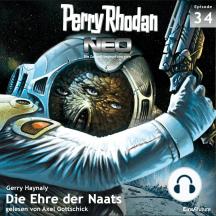 Perry Rhodan Neo 34: Die Ehre der Naats: Die Zukunft beginnt von vorn