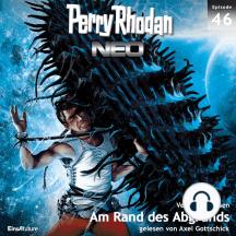 Perry Rhodan Neo 46: Am Rand des Abgrunds: Die Zukunft beginnt von vorn