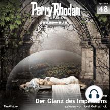 Perry Rhodan Neo 48: Der Glanz des Imperiums: Die Zukunft beginnt von vorn