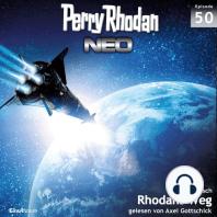 Perry Rhodan Neo 50: Rhodans Weg: Die Zukunft beginnt von vorn