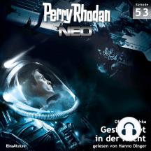 Perry Rhodan Neo 53: Gestrandet in der Nacht: Die Zukunft beginnt von vorn