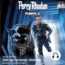 Perry Rhodan Neo 61: Die verlorenen Himmel: Die Zukunft beginnt von vorn