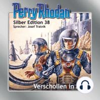 Perry Rhodan Silber Edition 38