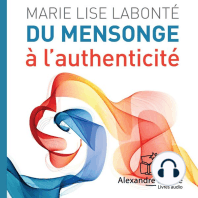 Du mensonge à l'authenticité