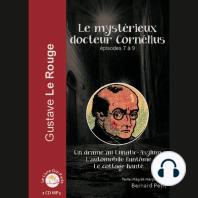Mystérieux docteur Cornélius - Episode 7 - 9, Le