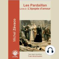 Pardaillan Livre 2 - L'épopée d'amour, Les