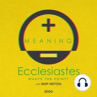 21 Ecclesiastes - 2000