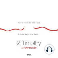 55 2 Timothy - 1987