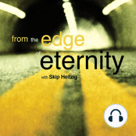 From the Edge of Eternity