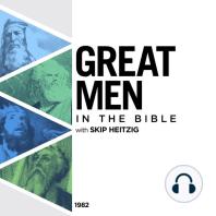Great Men in the Bible