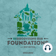 Rediscovering Our Foundations