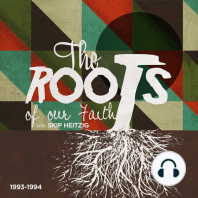 The Roots of our Faith