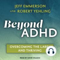 Beyond ADHD