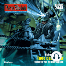 """Perry Rhodan 2448: Tage der Angst: Perry Rhodan-Zyklus """"Negasphäre"""""""