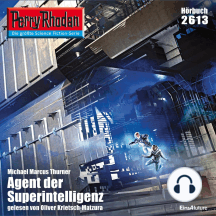 "Perry Rhodan 2613: Agent der Superintelligenz: Perry Rhodan-Zyklus ""Neuroversum"""