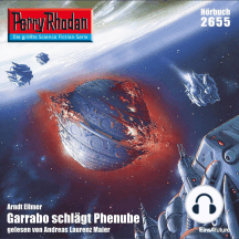 "Perry Rhodan 2655: Garrabo schlägt Phenube: Perry Rhodan-Zyklus ""Neuroversum"""
