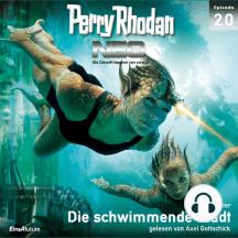 Perry Rhodan Neo 20: Die schwimmende Stadt: Die Zukunft beginnt von vorn