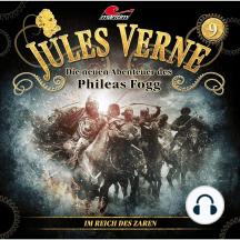 Jules Verne, Die neuen Abenteuer des Phileas Fogg, Folge 9: Im Reich des Zaren