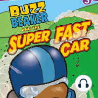 Buzz Beaker and the Super Fast Car
