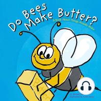 Do Bees Make Butter?