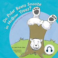 Do Polar Bears Snooze in Hollow Trees?