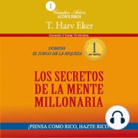 Secretos De La Mente Millonaria, Los