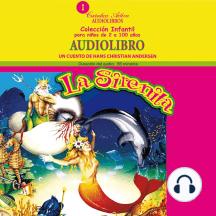 Sirenita, La: Un cuento de Hans Christian Andersen