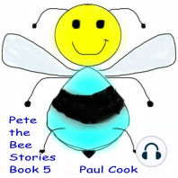 Pete the Bee Stories, Book 5