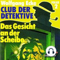 Club der Detektive, Folge 2