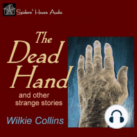 The Dead Hand: and Other Strange Stories