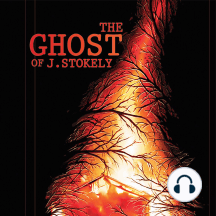 The Ghost of J. Stokely