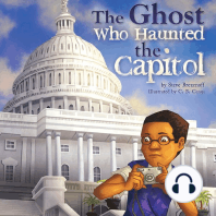 The Ghost Who Haunted the Capitol