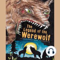 The Legend of the Werewolf