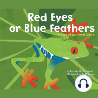 Red Eyes or Blue Feathers