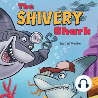 The Shivery Shark
