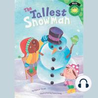 The Tallest Snowman