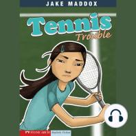 Tennis Trouble