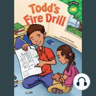 Todd's Fire Drill